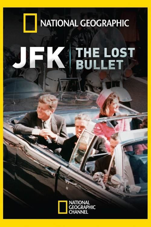 JFK: The Lost Bullet online film