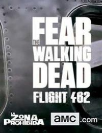 Fear the Walking Dead: Flight 462 - 1. évadonline film