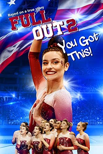 Full Out 2: You Got This! online film