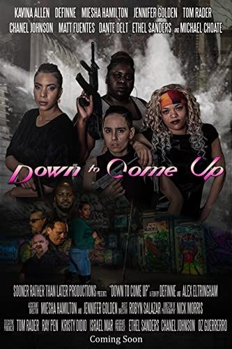 Down to Come Up online film