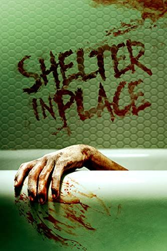 Shelter in Place online film