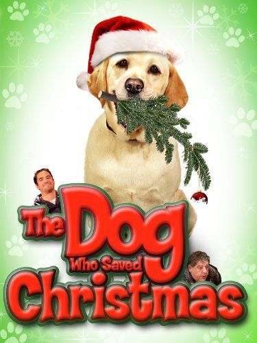 The Dog Who Saved Christmas online film