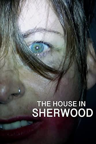 The House in Sherwood online film