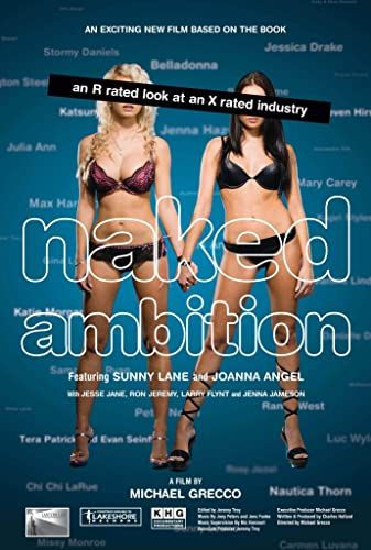 Naked Ambition: An R Rated Look at an X Rated Industry online film