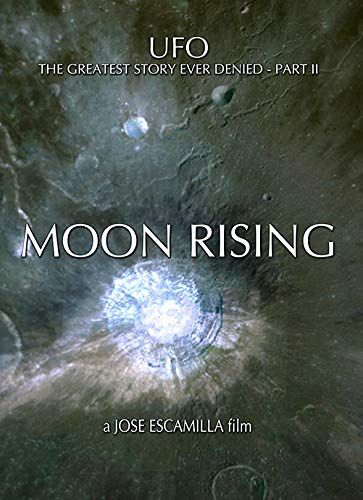 UFO: The Greatest Story Ever Denied II - Moon Rising online film