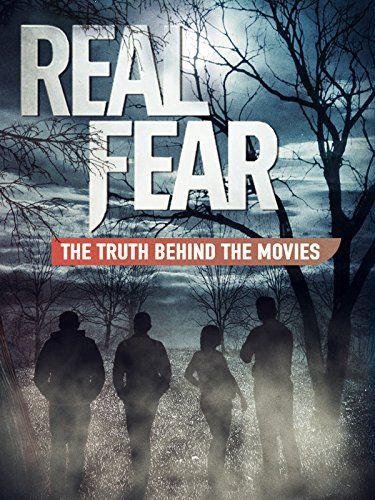 Real Fear: The Truth Behind the Movies online film