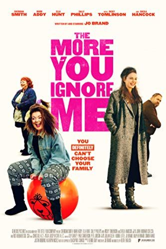The More You Ignore Me online film