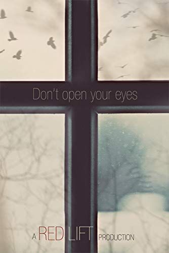 Don't Open Your Eyes online film