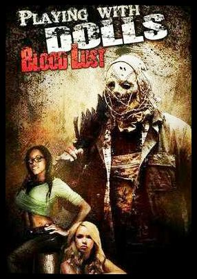 Playing with Dolls: Bloodlust online film