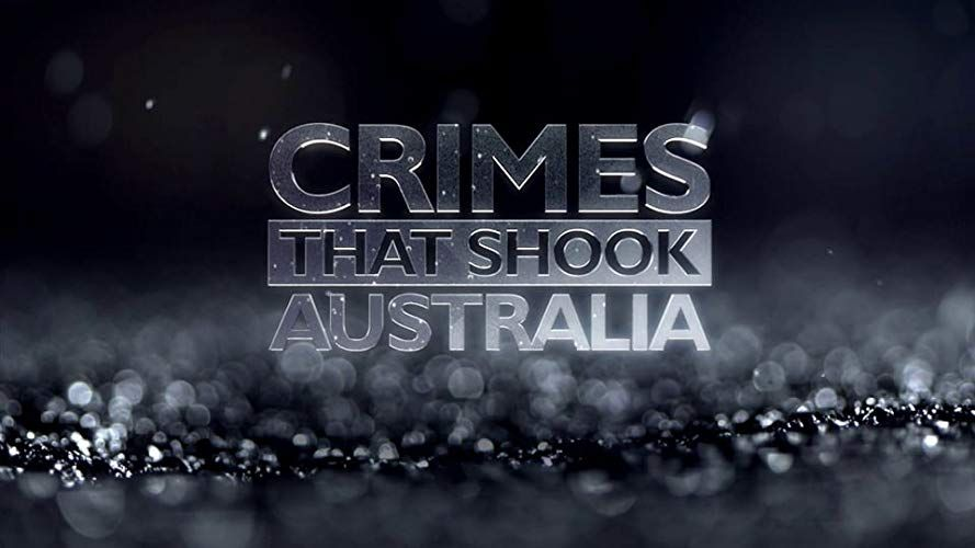 Crimes That Shook Australia - 1. évad online film