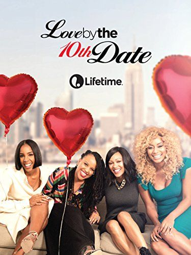 Love by the 10th Date online film