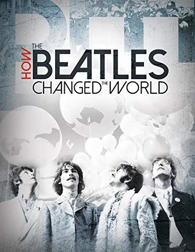 How the Beatles Changed the World online film