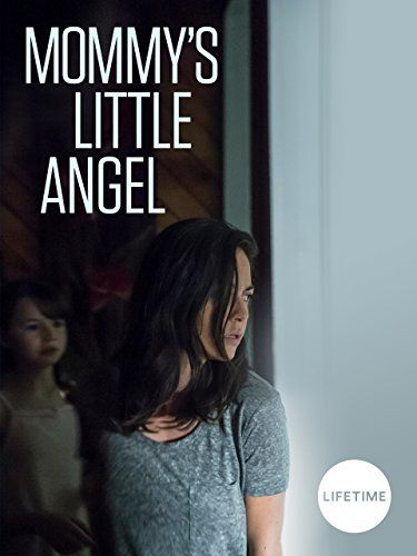 Mommy's Little Angel online film