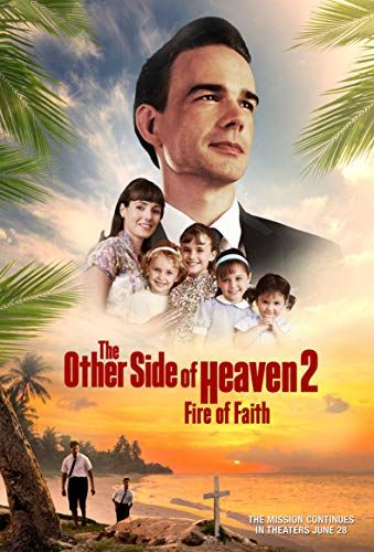 The Other Side of Heaven 2: Fire of Faith online film