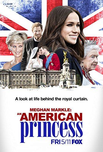 Meghan Markle: An American Princess online film