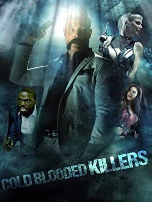 Cold Blooded Killers online film