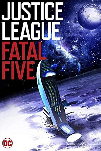Justice League vs. the Fatal Five online film