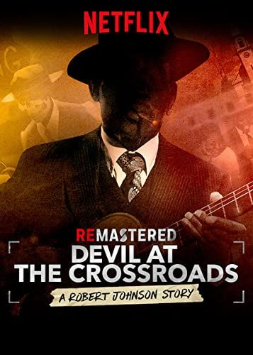 ReMastered: Devil at the Crossroads online film