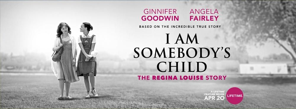 I Am Somebody's Child: The Regina Louise Story online film