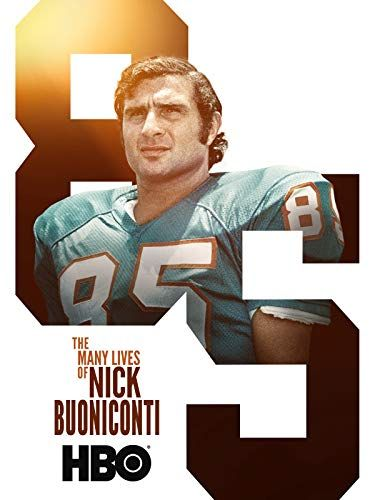 The Many Lives of Nick Buoniconti online film