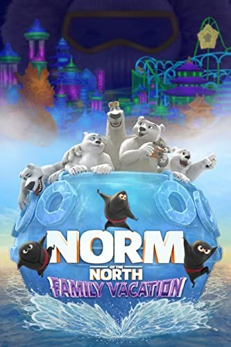 Norm of the North: Family Vacation online film