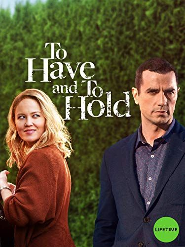 To Have and to Hold online film