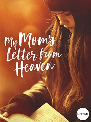 My Mom's Letter from Heaven online film