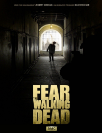 Fear the Walking Dead - 1. évadonline film