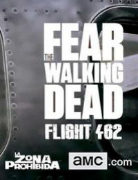 Fear the Walking Dead: Flight 462 - 1. évad online film