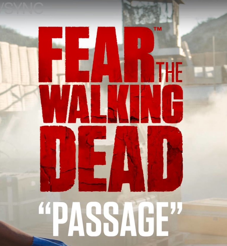 Fear the Walking Dead: Passage - 1. évadonline film