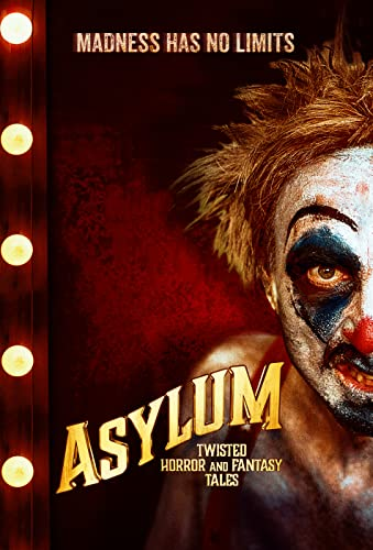Asylum: Twisted Horror and Fantasy Tales online film