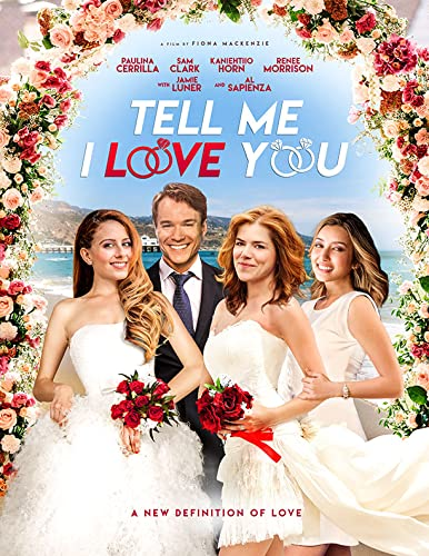 Tell Me I Love You online film