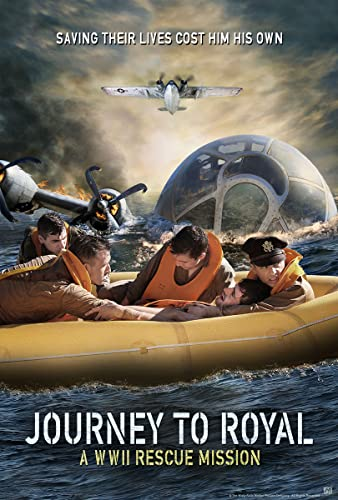 Journey to Royal: A WWII Rescue Mission online film
