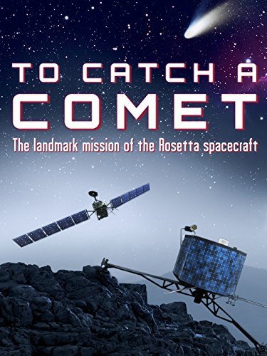 To Catch a Comet online film