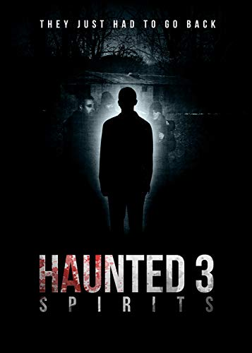 Haunted 3: Spirits online film