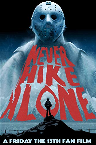 Never Hike Alone online film