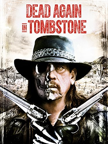 Dead Again in Tombstone online film