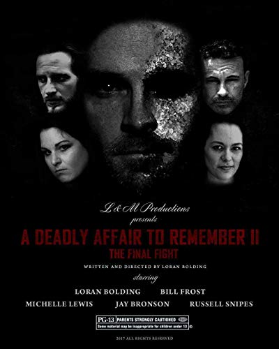 A Deadly Affair to Remember II: The Final Fight online film