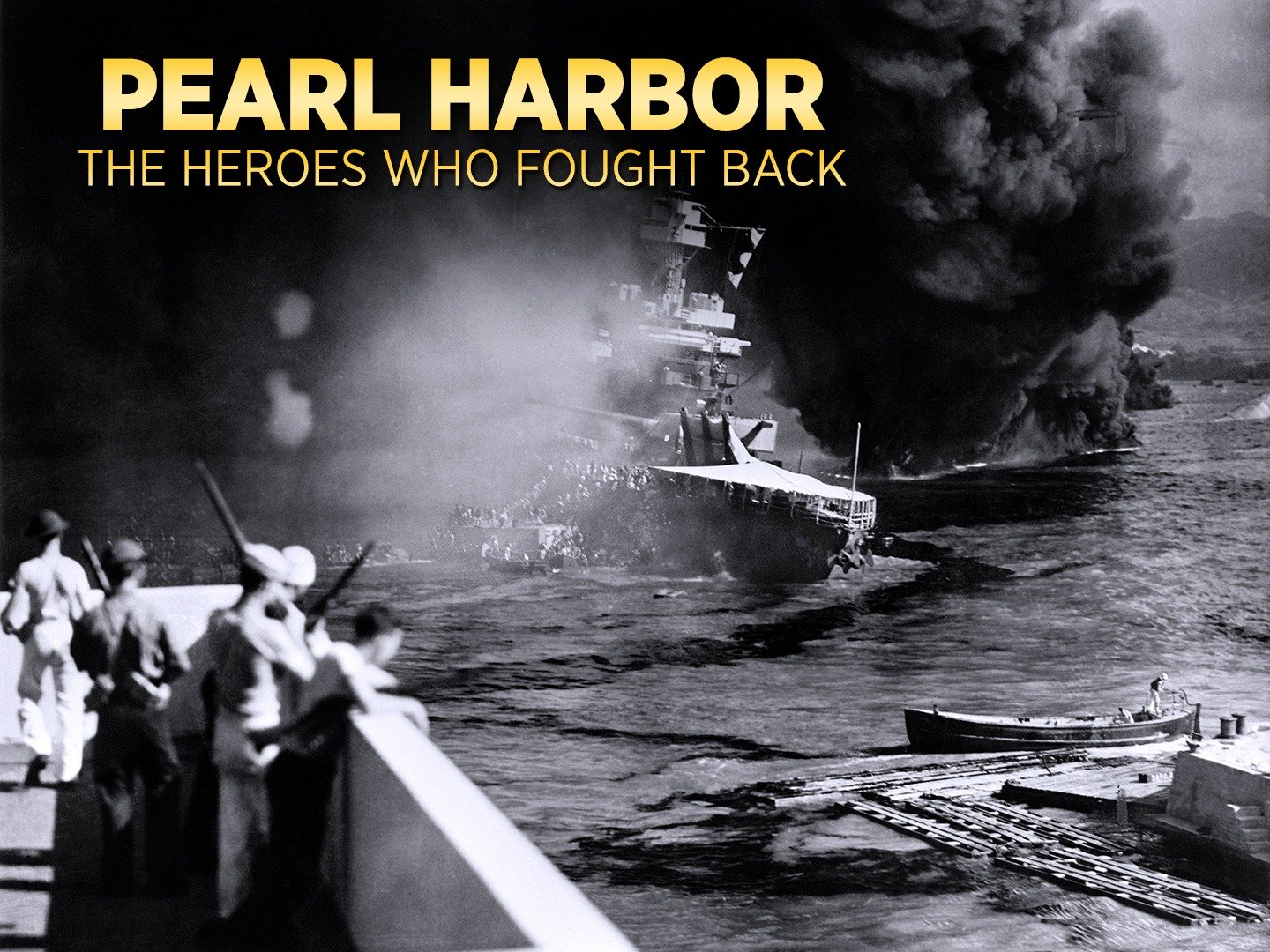Pearl Harbor: The Heroes Who Fought Back online film