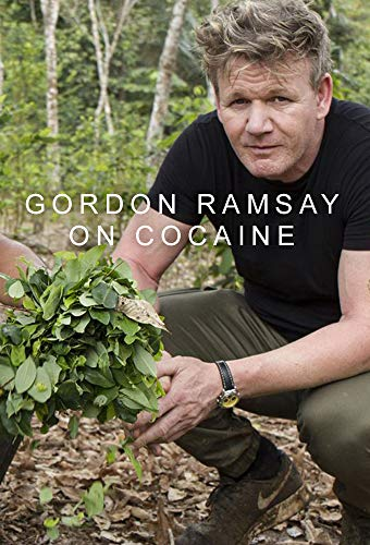 Gordon Ramsay a kokain nyomában - Gordon on Cocaine - 1. évad